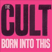 Click here for more info about 'The Cult - Born Into This'