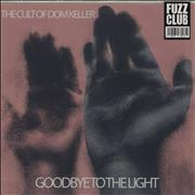 Click here for more info about 'The Cult Of Dom Keller - Goodbye To The Light - White Vinyl'