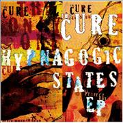 Click here for more info about 'The Cure - Hypnagogic States EP'