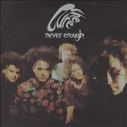 """The Cure Never Enough - Paper label UK 7"""" vinyl"""