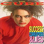 Click here for more info about 'The Cure - Success, Corruption And Lies'
