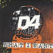 Click here for more info about 'The D4 - What I Want'
