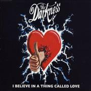 Click here for more info about 'The Darkness - I Believe In A Thing Called Love'