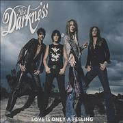 Click here for more info about 'The Darkness - Love Is Only A Feeling'