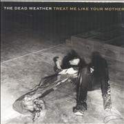 Click here for more info about 'The Dead Weather - Treat Me Like Your Mother'