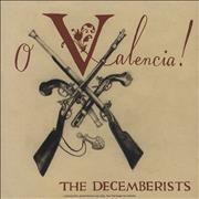Click here for more info about 'The Decemberists - O Valencia!'