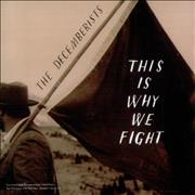 Click here for more info about 'The Decemberists - This Is Why We Fight'