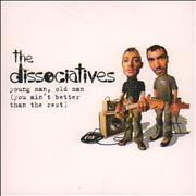 The Dissociatives Young Man, Old Man [You Ain't Better Than The Rest] UK CD single Promo