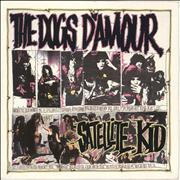Click here for more info about 'The Dogs D'Amour - Satellite Kid - Autographed by Tyla & Bam'