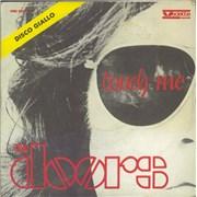 "The Doors Touch Me - Disco Giallo Italy 7"" vinyl"