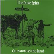 Click here for more info about 'The Duke Spirit - Cuts Across The Land'