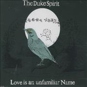 Click here for more info about 'The Duke Spirit - Love Is An Unfamiliar Name'