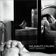 Click here for more info about 'The Durutti Column - Idiot Savants'