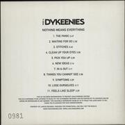 Click here for more info about 'The Dykeenies - Nothing Means Everything - Numbered'