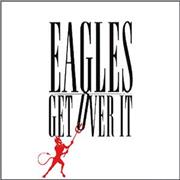 Click here for more info about 'Eagles - Get Over It'
