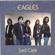 Click here for more info about 'Eagles - Sad Cafe'