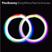 Click here for more info about 'The Enemy - Sing When You're In Love'