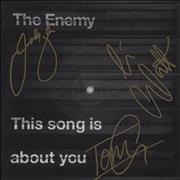 Click here for more info about 'The Enemy - This Song Is About You - Fully Autographed'