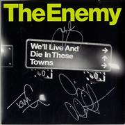 Click here for more info about 'The Enemy - We'll Live And Die In These Towns - Autographed'