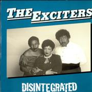 Click here for more info about 'The Exciters - Disintergrated'