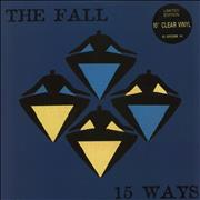 Click here for more info about 'The Fall - 15 Ways EP - Clear Vinyl'
