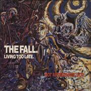 Click here for more info about 'The Fall - Living Too Late'