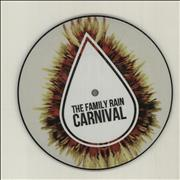 """The Family Rain Carnival - Numbered UK 7"""" picture disc"""