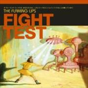 Click here for more info about 'The Flaming Lips - Fight Test EP'