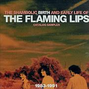 Click here for more info about 'The Flaming Lips - The Shambolic Birth and Early Life Of The Flaming Lips'