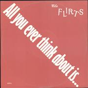 Click here for more info about 'The Flirts - All You Ever Think About Is (Sex)'