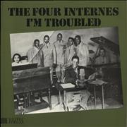 Click here for more info about 'The Four Internes - I'm Troubled'