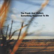 Click here for more info about 'The Frank And Walters - Something Happened To Me'