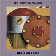 Click here for more info about 'The Frank And Walters - This Is Not A Song'