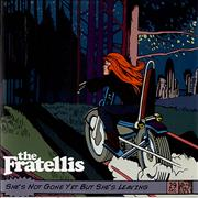Click here for more info about 'The Fratellis - She's Not Gone Yet But She's Leaving'