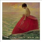 Click here for more info about 'The Fray - How To Save A Life'