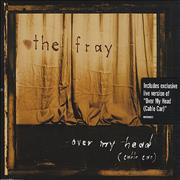 Click here for more info about 'The Fray - Over My Head [Cable Car]'