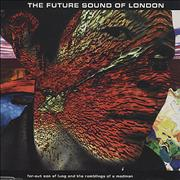 Click here for more info about 'The Future Sound Of London - Far Out Son Of Lung And The Ramblings Of A Madman'