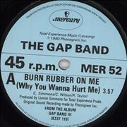 Click here for more info about 'The Gap Band - Burn Rubber On Me (Why You Wanna Hurt Me)'