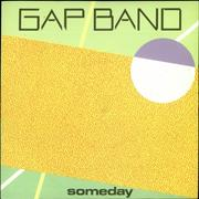 Click here for more info about 'The Gap Band - Someday'