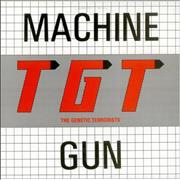 "The Gentic Terrorists Machine Gun USA 12"" vinyl"