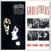 Click here for more info about 'The Godfathers - Birth School Work Death / More Songs About Love & Hate'
