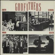 Click here for more info about 'The Godfathers - Birth School Work Death'