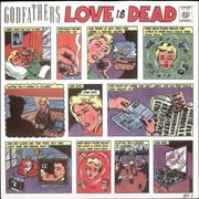 Click here for more info about 'The Godfathers - Love Is Dead'