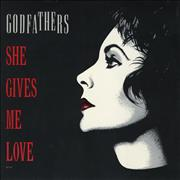 Click here for more info about 'The Godfathers - She Gives Me Love'