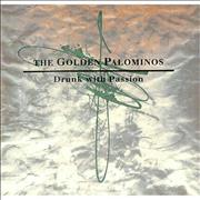 Click here for more info about 'The Golden Palominos - Drunk With Passion'