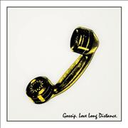 Click here for more info about 'The Gossip - Love Long Distance'