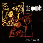 Click here for more info about 'The Gourds - Clear Night'
