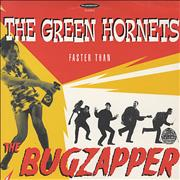 Click here for more info about 'The Green Hornets - Faster Than The Bugzapper'