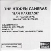 Click here for more info about 'The Hidden Cameras - Ban Marriage'