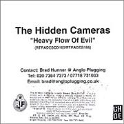 Click here for more info about 'The Hidden Cameras - Heavy Flow Of Evil'